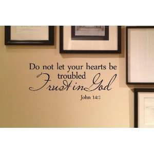 troubled Trust in God John 141. Vinyl wall art Inspirational quotes