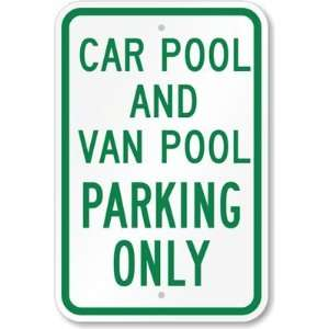Carpool And Van Pool Parking Only High Intensity Grade