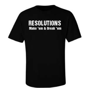 Resolutions Break em Custom Unisex Gildan Ultra Cotton