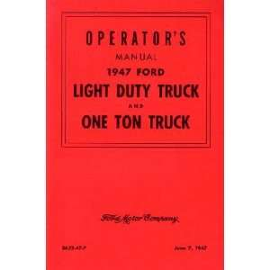 1947 FORD TRUCK Full Line Owners Manual User Guide