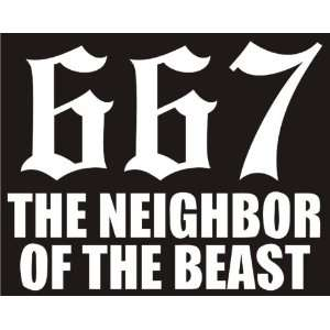 the neighbor of the beast funny Die cut decal / sticker Automotive