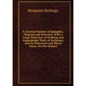 Historical and Moral Essay, On the Subject Benjamin Richings Books