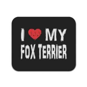 I Love My Fox Terrier Mousepad Mouse Pad