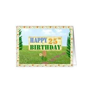 Happy 25th Birthday Sign on Footpath Card Toys & Games