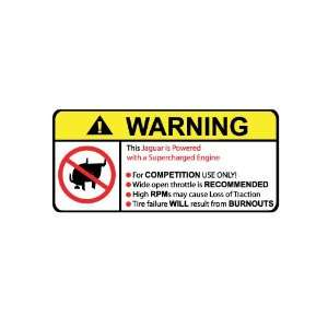 Jaguar Supercharger No Bull, Warning decal, sticker